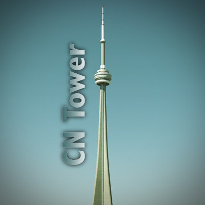 cn tower max - CN Tower... by Escobar Studios