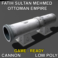Fatih Sultan Mehmed CANNON