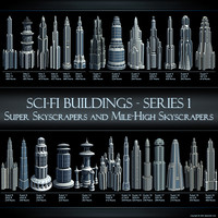 Sci-Fi Buildings - Series 1: Super Skyscrapers and Mile-High Skyscrapers