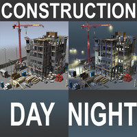 Construction DAY - NIGHT