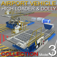 Airport vehicles collection 3 Model High Loader & Dollys