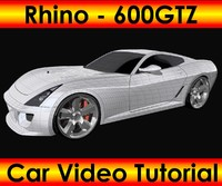 Rhino - 600GTZ Car Video Tutorial