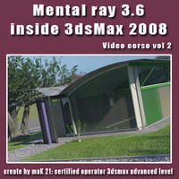 Video Workshop Mental ray 3.6 vol.2 english