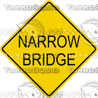 Caution Narrow Bridge Sign
