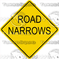 Caution Road Narrows Sign