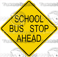 Caution School Bus Stop Ahead Sign