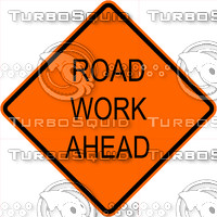 Construction Road Work Ahead Sign
