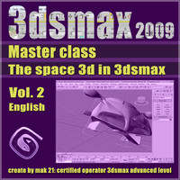 Video Master Class 3dsmax 2009 Vol.2 english
