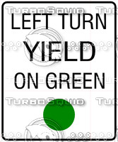 Left Turn Yield on Green Sign
