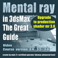 Video Workshop Mental ray the great guide english