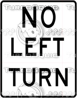 No Left Turn Text Sign
