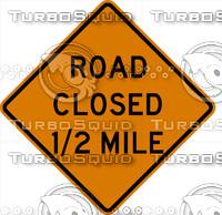 RoadClosedHalfMile.jpg