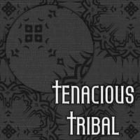 Tenacious_Tribal.jpg