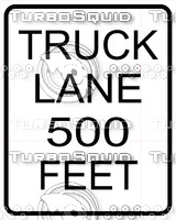 Truck Lane 500 Feet Sign