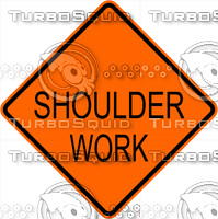 Construction Shoulder Work Sign
