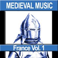 Medieval Music - France Vol. 1