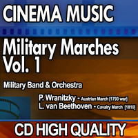 Cinema Music: Military Marches Vol. 1