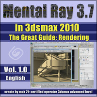 Mental Ray 3.7 In 3dsmax 2010 Vol.1 English