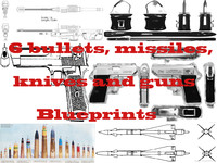 bullets, missiles, knives and guns bluerints