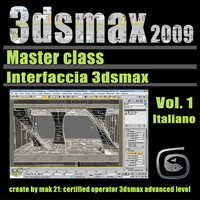 Video Master Class 3dsmax 2009 Vol.1 Italiano
