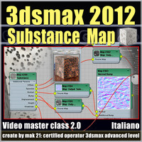 3dsmax 2012 Substance Map v.2.0 Italiano sbscription