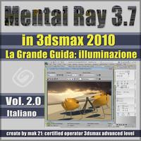 Mental Ray 3.7 In 3dsmax 2010 Vol.2 Italiano