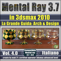 Mental Ray 3.7 In 3dsmax 2010 Vol.4 Italiano