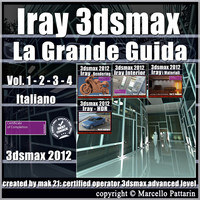 Iray in 3dsmax 2012 La Grande Guida subscription