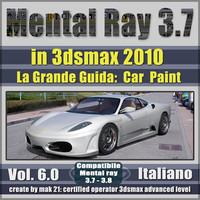 Mental Ray 3.7 In 3dsmax 2010 Vol.6 Italiano