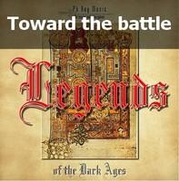 Toward the battle