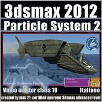 3dsmax 2012 Particle System 2 v 10 italiano subscription