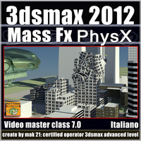 3dsmax 2012 Mass Fx PhysX v.7.0 Italiano subscription