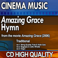 Cinema Music: Amazing Grace Traditional Hymn