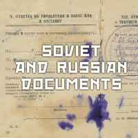 Soviet and Russian documents