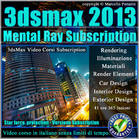 3ds max 2013_Rendering in Mental ray 3.10_Subscription