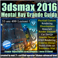 Corso 3ds max 2016 Mental Ray Grande Guida 1 Mese Subscription