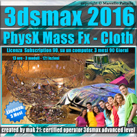3ds max 2016 PhysX Mass Fx Cloth Subscription 3 Mesi