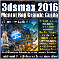 Corso 3ds max 2016 Mental Ray Grande Guida Subscription 2 Computer