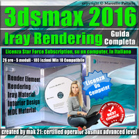 Corso 3ds max 2016 Iray Rendering Guida Completa  Locked Subscription, un Computer.