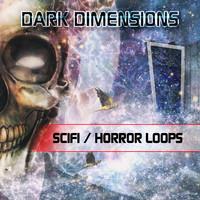 Dark Dimensions Scifi / Horror Loops
