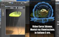 Corso 3ds max Mental Ray illuminazione Versione MP4