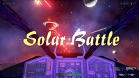 Solar Battle - for Windows7 64bit PC UE4 Game